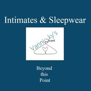 Other - Women's Intimates and Sleepwear